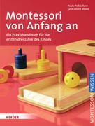 Paula Polk Lillard: Montessori von Anfang an ★★★★