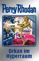 William Voltz: Perry Rhodan 105: Orkan im Hyperraum (Silberband) ★★★★