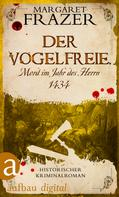 Margaret Frazer: Der Vogelfreie. Mord im Jahr des Herrn 1434 ★★★★
