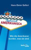 Hans-Dieter Gelfert: Typisch amerikanisch ★★★★