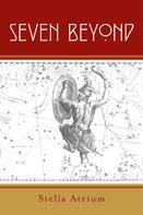 Stella Atrium: Seven Beyond