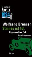 Wolfgang Brenner: Stinnes ist tot ★★★★