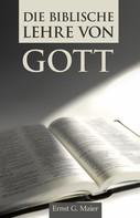 Ernst G. Maier: Die biblische Lehre von Gott