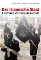 Thomas Flichy de la Neuville: Der Islamische Staat