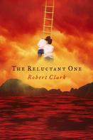 Robert Clark: The Reluctant One