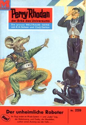 Perry Rhodan 259: Der unheimliche Roboter