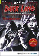 Logan Dee: Dark Land - Folge 016