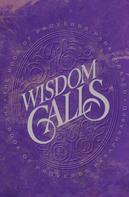 Patricia King: Wisdom Calls