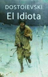 El Idiota - Clásicos de la literatura