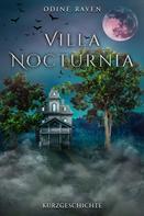 Odine Raven: Villa Nocturnia