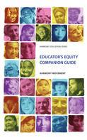 Harmony Movement: Educator's Equity Companion Guide