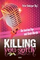 Peter Godazgar: Killing You Softly ★★★