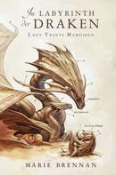 Marie Brennan: Lady Trents Memoiren 4: Im Labyrinth der Draken ★★★★★