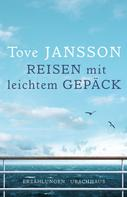 Tove Jansson: Reisen mit leichtem Gepäck ★★★★★