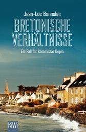 Bretonische Verhältnisse - Ein Fall für Kommissar Dupin