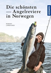 Die schönsten Angelreviere in Norwegen