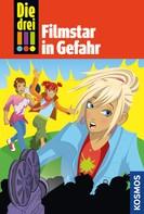 Henriette Wich: Die drei !!!, 46, Filmstar in Gefahr (drei Ausrufezeichen)