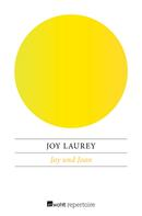 Joy Laurey: Joy und Joan
