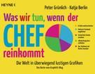 Katja Berlin: Was wir tun, wenn der Chef reinkommt ★★★★