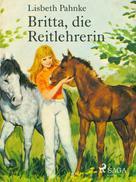 Lisbeth Pahnke: Britta, die Reitlehrerin ★★★★★