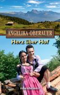 Angelika Oberauer: Herz über Hof ★★★★