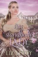 Liz Levoy: Eine standhafte Lady