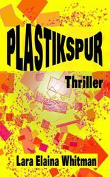 Plastikspur