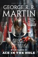 George R. R. Martin: Wild Cards VI: Ace in the Hole