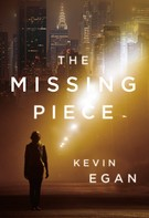 Kevin Egan: The Missing Piece