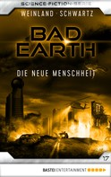 Manfred Weinland: Bad Earth 17 - Science-Fiction-Serie ★★★★