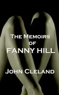 John Cleland: The Memoirs Of Fanny Hill