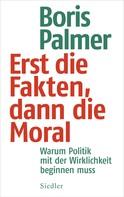 Boris Palmer: Erst die Fakten, dann die Moral ★★★★★
