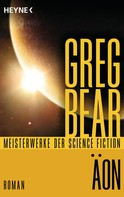 Greg Bear: Äon ★★★★