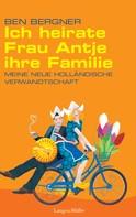 Ben Bergner: Ich heirate Frau Antje ihre Familie ★★★★