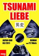 P. P., Muts: Tsunami Liebe