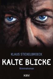 Kalte Blicke - Kriminalroman aus Düsseldorf
