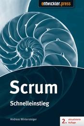 Scrum - Schnelleinstieg (2. aktualisierte und erweiterte Auflage) - Schnelleinstieg