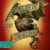 Wolfgang Hohlbein - Dream of Dragons - PONS Fantasy auf Englisch