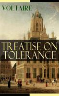 Voltaire: Treatise on Tolerance