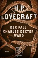 H.P. Lovecraft: Der Fall Charles Dexter Ward ★★★★