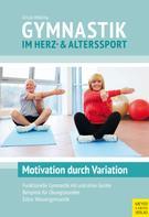 Ursula Wollring: Gymnastik im Herz- und Alterssport