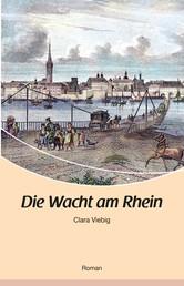 Die Wacht am Rhein - Roman