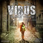 Virus - Die neue Welt 1.1 (ungekürzt)