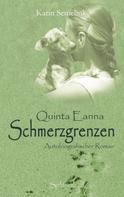 Karin Semelink: Quinta Eanna - Schmerzgrenzen