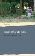 Mata Pohl: Neun Tage im Juni