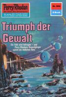 Ernst Vlcek: Perry Rhodan 604: Triumph der Gewalt ★★★★★