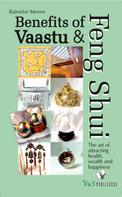 Rajender Menen: Benefits of Vaastu & Feng Shui