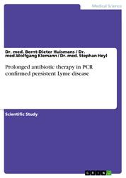 Prolonged antibiotic therapy in PCR confirmed persistent Lyme disease
