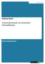 Unterrichtsstunde zur deutschen Nationalhymne