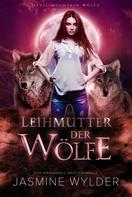 Jasmine Wylder: Leihmutter der Wölfe